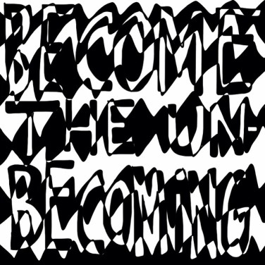 become the un-becoming